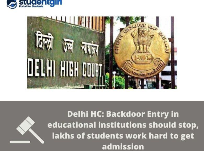 Delhi HC: Backdoor entry in Educational Institutions should stop